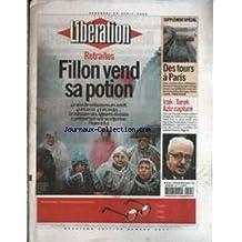 LIBERATION [No 6827] du 25/04/2003 - RETRAITES - FILLON VEND SA POTION - DES TOURS A PARIS - IRAK - TAREK AZIZ CAPTURE.