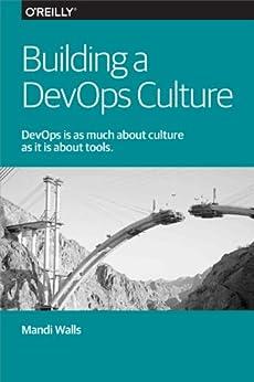 Building a DevOps Culture par [Walls, Mandi]