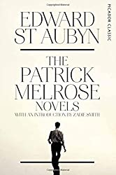 The Patrick Melrose Novels: Picador Classic by Edward St Aubyn (2016-06-16)