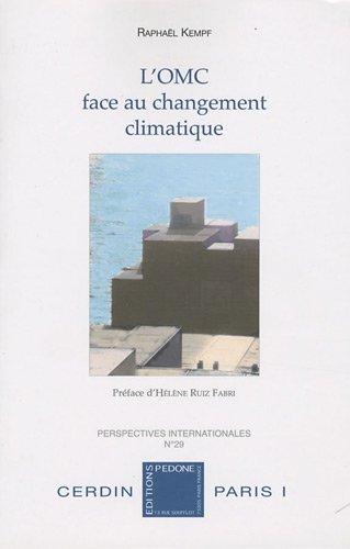 L'organisation du commerce face au changement climatique : Etude de droit international