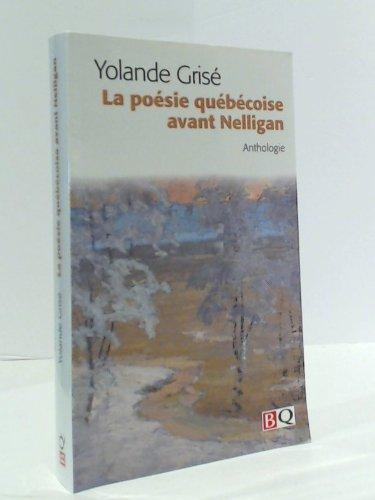 La poésie québécoise avant Nelligan