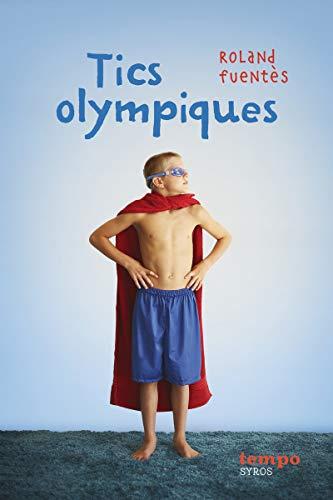 Tics olympiques par Roland Fuentès
