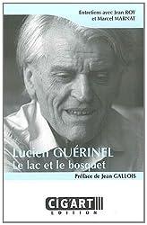 Lucien Guérinel : le lac et le bosquet