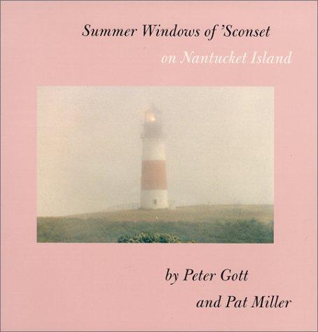 Summer Windows of 'Sconset on Nantucket Island by Peter Gott (1999-06-30)