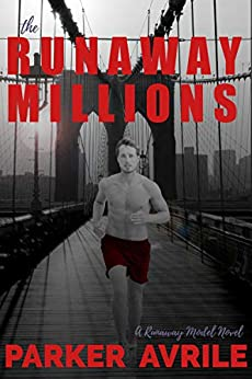 The Runaway Millions (The Runaway Model Book 2) by [Avrile, Parker]