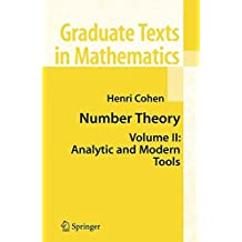 2: Number Theory, Volume II : Analytic and  Modern Tools (Graduate Texts in Mathematics)
