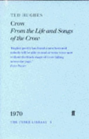 Crow: From the Life and Songs of the Crow (Faber Library) by Ted Hughes (1996-02-04)