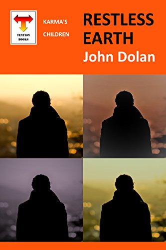 Restless Earth (Karma's Children Book 1) by [Dolan, John]