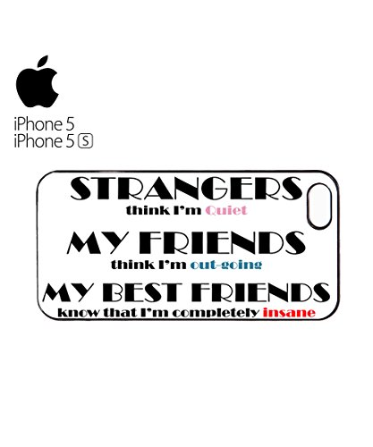 Strangers Quiet My Friends Out Going Best Friend Insane Mobile Phone Case Cover iPhone 6 Plus + Black Blanc