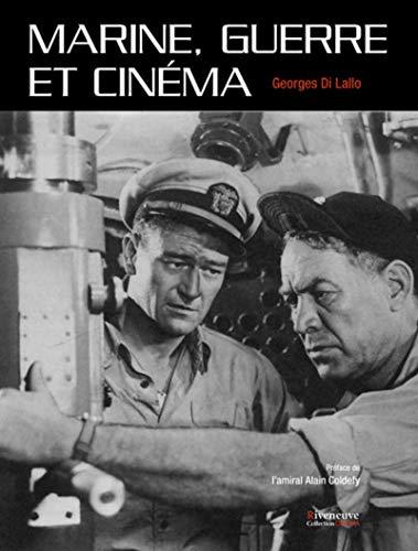 Marine, guerre et cinéma par Georges Di lallo