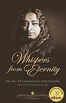 Whispers from Eternity by [Yogananda, Paramahansa ]