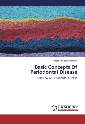 Basic Concepts Of Periodontal Disease: A Review of Periodontal disease