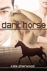 Dark Horse by Kate Sherwood (2010-06-11)