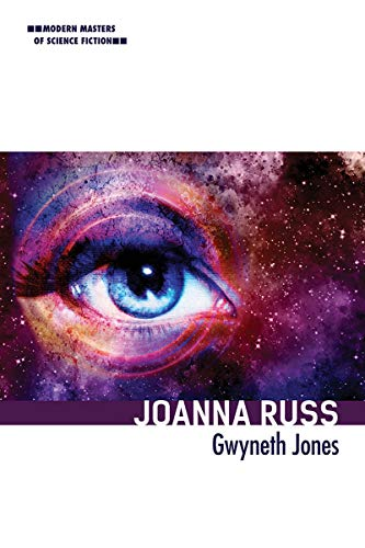 Joanna Russ (Modern Masters of Science Fiction) (English Edition)