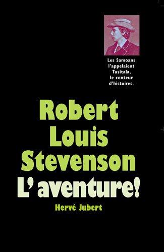 Robert Louis Stevenson par Hervé Jubert