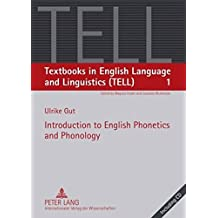 Introduction to English Phonetics and Phonology (Textbooks in English Language and Linguistics (TELL))