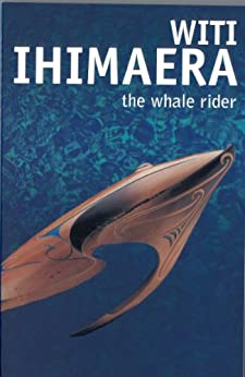 The Whale Rider by [Ihimaera, Witi]