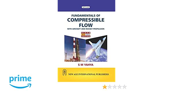 Compressible Flow By Sm Yahya Pdf