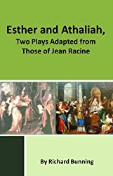 Esther and Athaliah, two plays adapted from those of Jean Racine (English Edition)