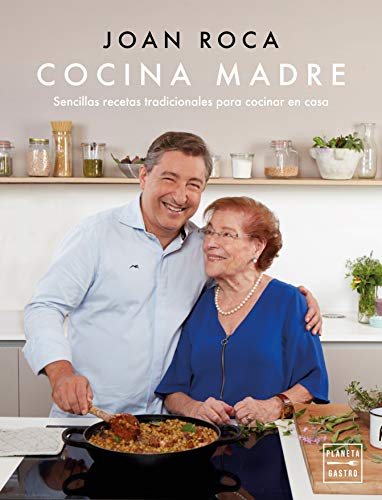 Cocina madre: Recetas sencillas y tradicionales para cocinar en casa (Grandes chefs)