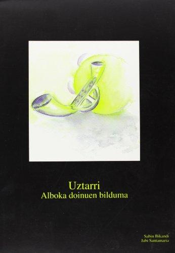 Uztarri - Alboka Doinuen Bilduma por Sabin Bikandi Belandia