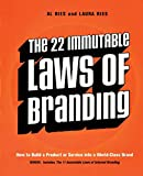The 22 Immutable Laws of Branding: How to Build a Product or Service into a World-Class Brand - Al Ries, Laura Ries