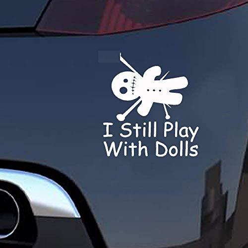 11,4 cm x 12,7 cm Voodoo-Puppe Ich spiele immer noch mit Puppen Aufkleber Aufkleber Magic Car Sticker Dekoration für Auto Laptop Fenster Aufkleber