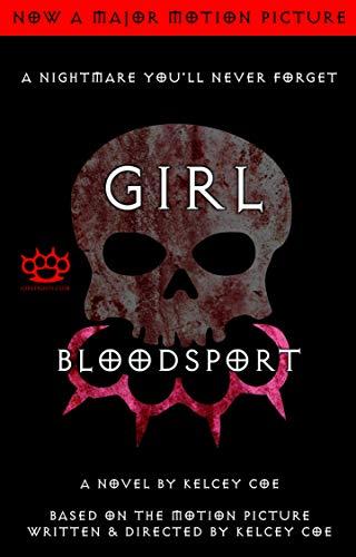 Girl Blood Sport: A Novel (English Edition) -