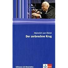 Der zerbrochene Krug: Ein Lustspiel. Textausgabe mit Materialien (Editionen für den Literaturunterricht)