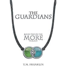 The Guardians (More Trilogy) by T. M. Franklin (2013-11-07)