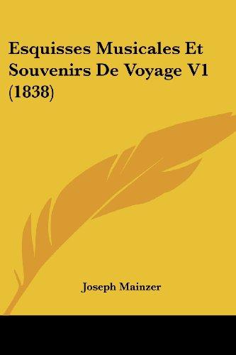 Esquisses Musicales Et Souvenirs de Voyage V1 (1838)