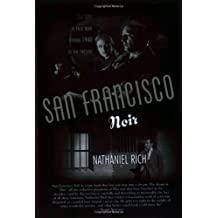 San Francisco Noir: The City in Film Noir from 1940 to the Present