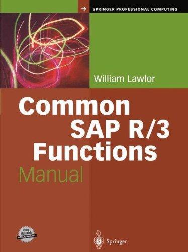 Common SAP R/3 Functions Manual (Springer Professional Computing) by William Lawlor (2004-01-08) par William Lawlor