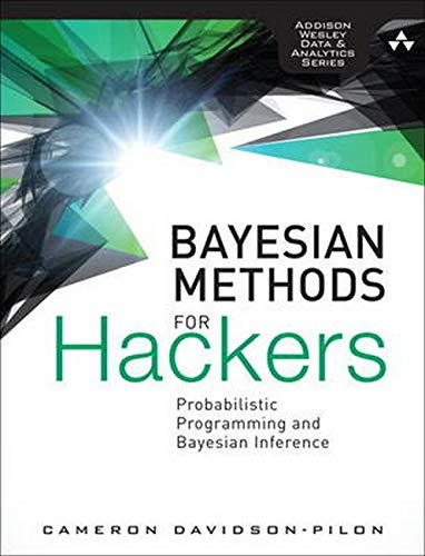 Bayesian Methods for Hackers: Probabilistic Programming and Bayesian Inference PDF Books