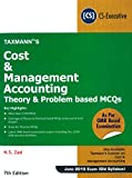 Cost & Management Accounting-Theory & Problem based MCQs - As Per OMR Based Examination (CS-Executive)(June 2019 Exam-Old Syllabus)(7th Edition January 2019)