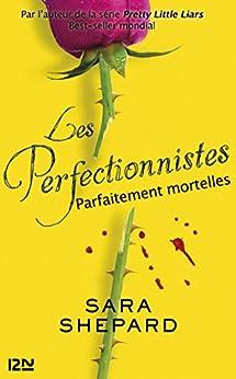 Les perfectionnistes - tome 2 par [SHEPARD, Sara]