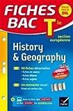 Fiches bac History & Geography Tle section européenne: fiches de révision Terminale section européenne