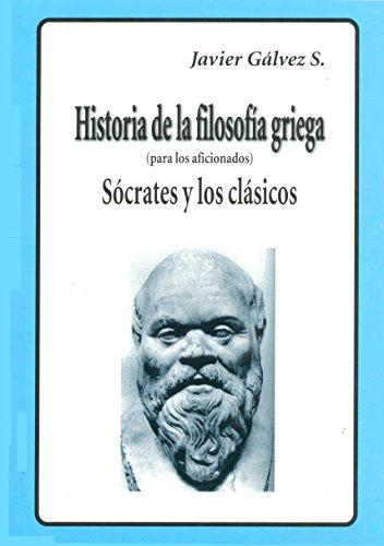 HISTORIA DE LA FILOSOFIA GRIEGA II: Sócrates y los clásicos eBook ...