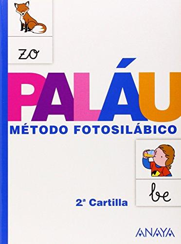 Método fotosilábico: 2.ª Cartilla. - 9788467832310 por Antonio Paláu Fernández