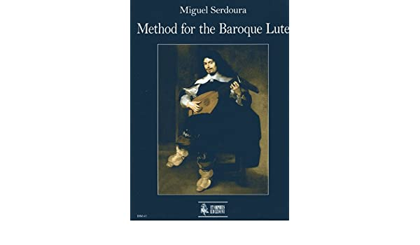 METHOD FOR THE BAROQUE LUTE EPUB