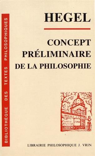 Concept préliminaire de l'Encyclopédie des sciences philosophiques en abrégé