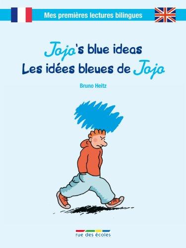 Jojo and the colour blue : Les idées bleues de Jojo par Bruno Heitz