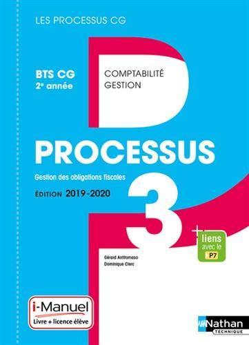 Processus 3 - Gestion des Obligations Fiscales BTS CG 2e année par Gérard Antitomaso,Dominique Clerc
