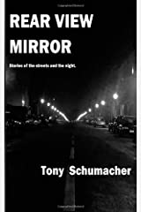 Rear View Mirror: Stories from the streets and the night. Paperback