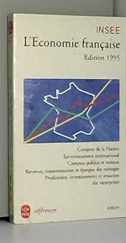 L'économie française, édition 1995 : Rapport sur les comptes de la Nation de 1994