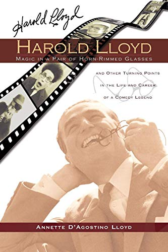 Haroldy Lloyd: Magic in a Pairof Horn-Rimmed Glasses