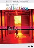 Petite collection de Bref #4   Betbeder, Sébastien. Metteur en scène ou réalisateur