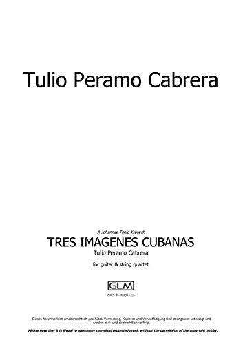 Tres Imágenes Cubanas: sheet music por Tulio Peramo Cabrera