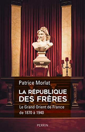 La République des Frères par Patrice MORLAT