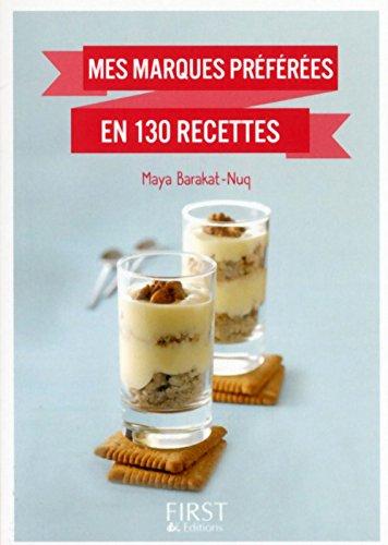Petit livre de - Mes marques prfres en 130 recettes